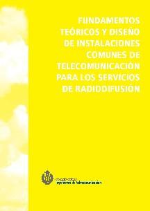 FUNDAMENTOS TEÓRICOS Y DISEÑO DE INFRAESTRUCTURAS COMUNES DE TELECOMUNICACIONES PARA RADIODIFUSIÓN