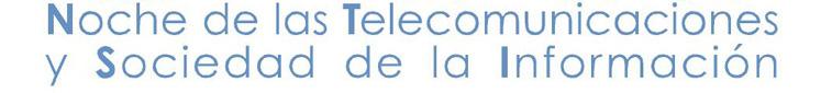 VIII Noche de las  Telecomunicaciones y la Sociedad de la Información