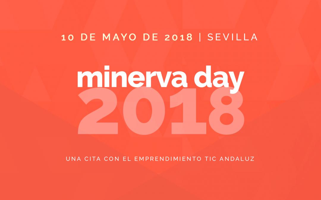 MINERVA DAY 2018 – Una cita con el ecosistema TIC andaluz