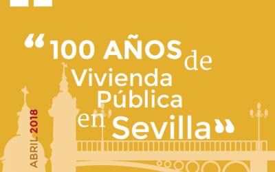 Jornadas «100 años de vivienda pública en Sevilla»