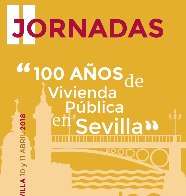 """Jornadas """"100 años de vivienda pública en Sevilla"""""""