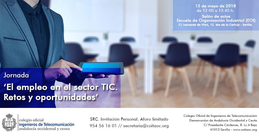 Jornada 'El empleo en el sector TIC. Retos y Oportunidades'