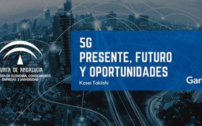 5G. Presente, Futuro y Oportunidades