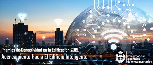 Ampliación del plazo de recepción de candidaturas a los Premios Conectividad en la Edificación 2019