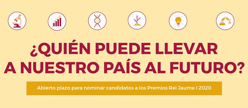 Abierto el plazo de presentación de candidaturas a los Premios Rei Jaume I 2020