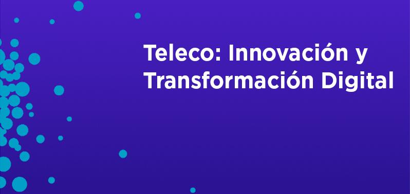 Únete al grupo 'Teleco: Innovación y Transformación Digital'