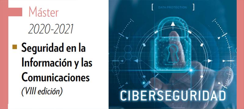 Abierto el plazo para participar en el VIII Máster Seguridad en la Información y las Comunicaciones