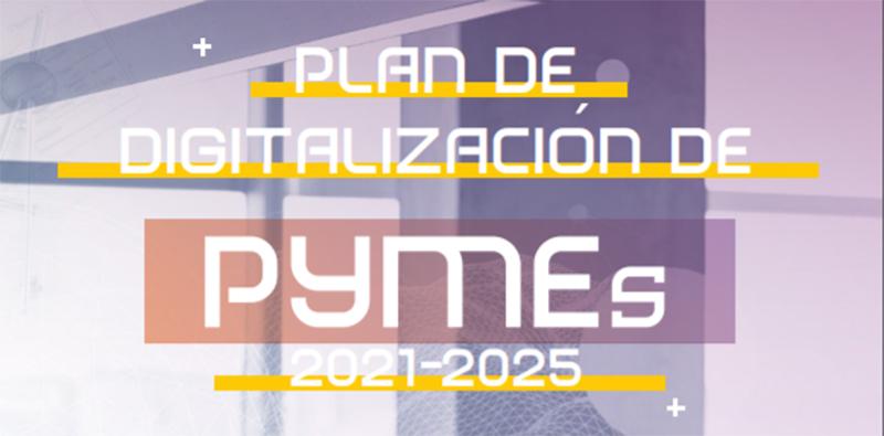 La Agenda España Digital 2025 da un paso más: Presentado el plan de digitalización de las pymes