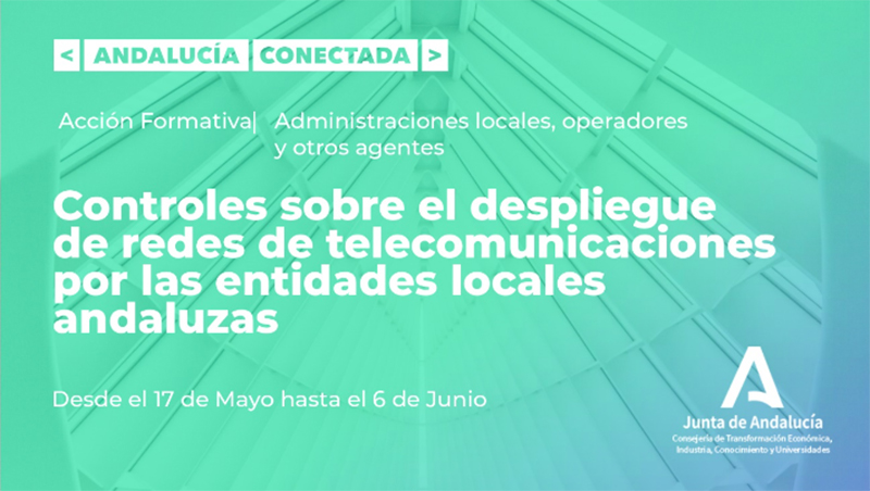 Formación sobre el proceso de implantación de redes de banda ancha en municipios andaluces
