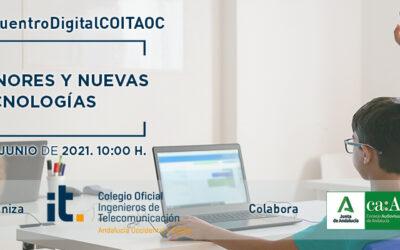 'Menores y Nuevas Tecnologías', nuevo #EncuentroDigitalCOITAOC