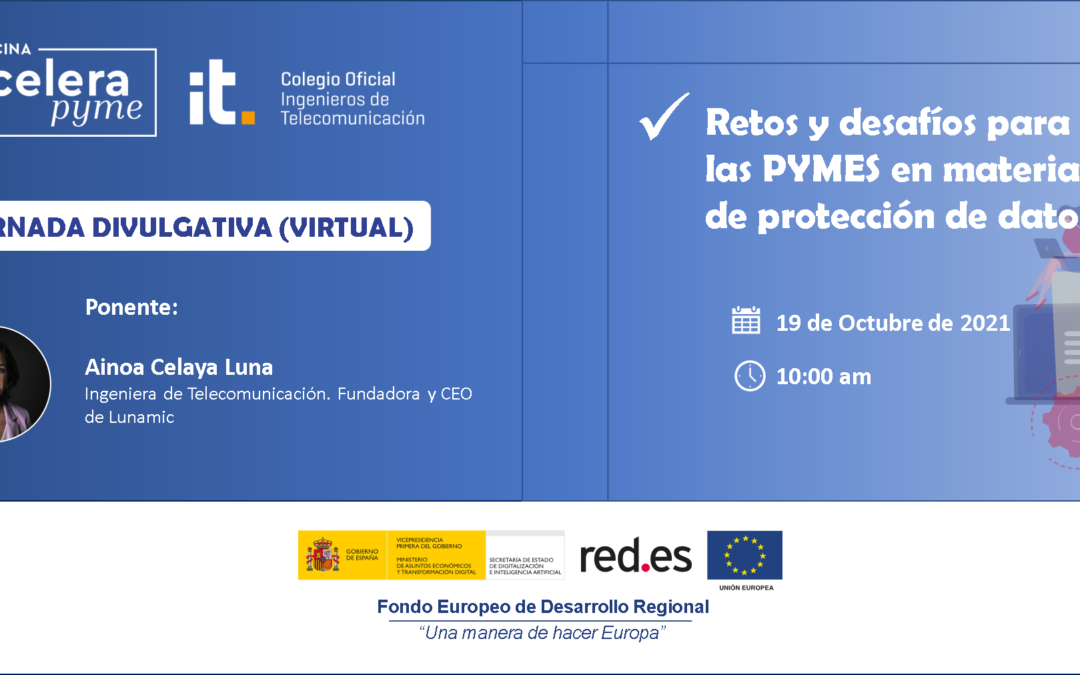 'Retos y desafíos para las PYMES en materia de protección de datos', primera jornada de la Oficina Acelera Pyme del COIT